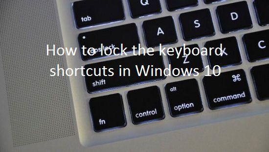 Как заблокировать горячие клавиши в Windows 10