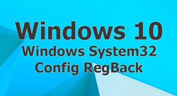 Windows System32 Config RegBack